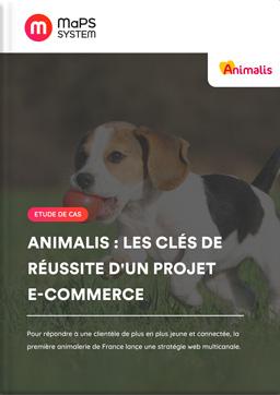 Etude de cas Animalis - MaPS System
