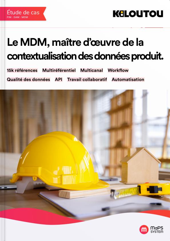 MDM MaPS System - Etude de cas kiloutou contextualisation des données