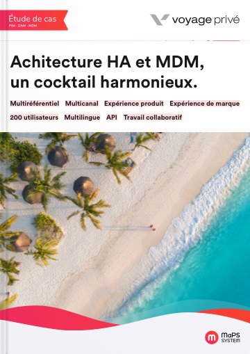 etude de cas voyage privé MaPS System olution MDM